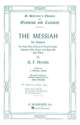 The Messiah: An Oratorio Complete Vocal Score