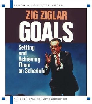 Goals by Zig Ziglar