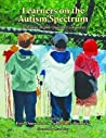 Learners on the Autism Spectrum by Kari Dunn Buron
