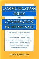 Communication Skills for Conservation Professionals