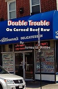 Double Trouble on Corned Beef Row