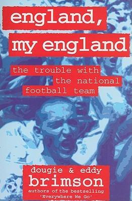 England My England Hooligan 2 By Dougie Brimson