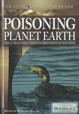 Poisoning-Planet-Earth-Pollution-and-Other-Environmental-Hazards