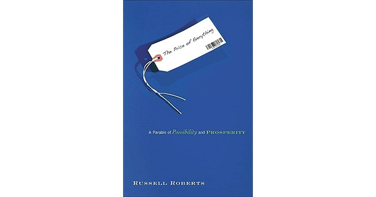 The Price Of Everything Russell Roberts Pdf