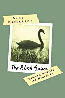 The Black Swan: Memory, Midlife, and Migration
