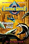 Kingdom of the Deep (Shark Wars, #4)