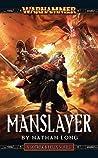 Manslayer  (Gotrek & Felix #9)