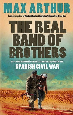 The Real Band Of Brothers: First Hand Accounts From The Last