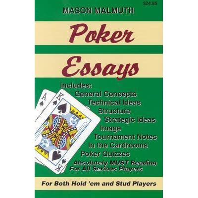 poker essays vol. 1-3 by mason malmuth Poker essays, volume ii has 26 ratings and 0 reviews book by mason malmuth.