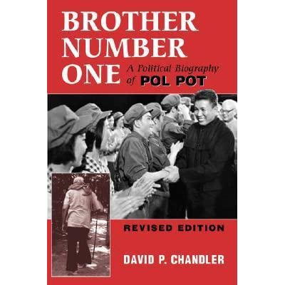 Brother Number One: A Political Biography Of Pol Pot by David P ...