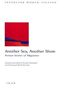 Another Sea, Another Shore: Stories of Iranian Migration