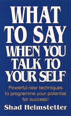shad helmstetter self talk