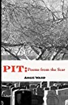 Pit: Poems from the Scar