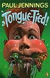 Tongue Tied!