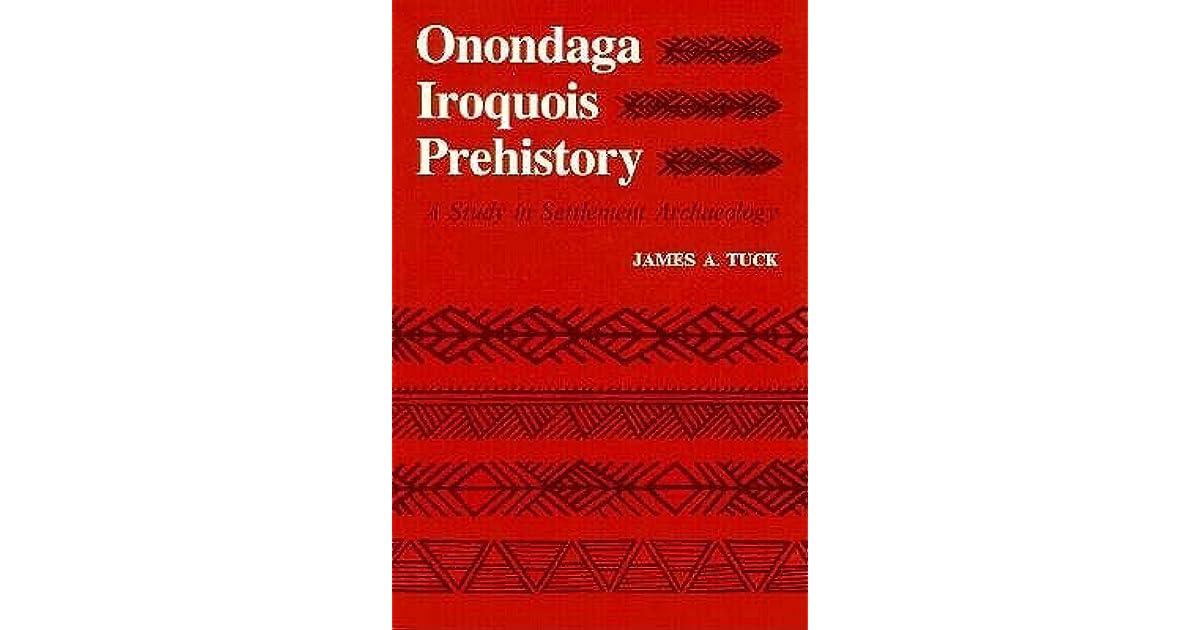 A Study in Settlement Archaeology Onondaga Iroquois Prehistory