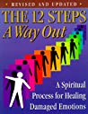 The 12 Steps by Friends in Recovery