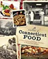 A History of Connecticut Food: A Proud Tradition of Puddings, Clambakes & Steamed Cheeseburgers