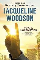 Peace, Locomotion (Locomotion, #2)