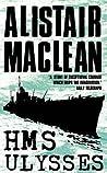 HMS Ulysses by Alistair MacLean