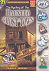 The Mystery of the Haunted Ghost Town