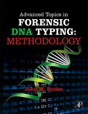 Advanced Topics in Forensic DNA Typing Methodology