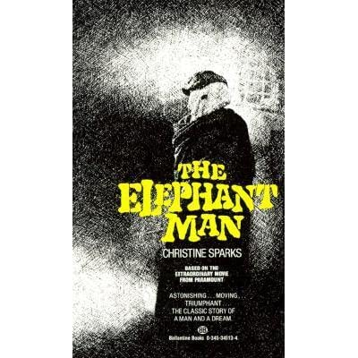 a review of christine sparks novel the elephant man