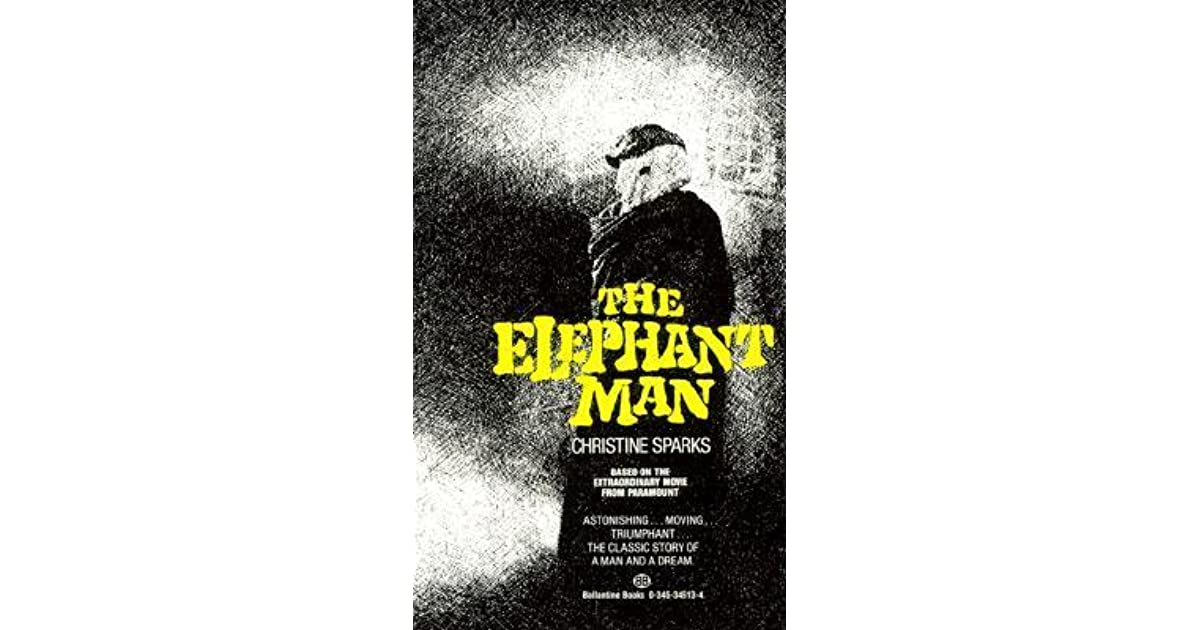 an analysis of the novel the elephant man by christine sparks