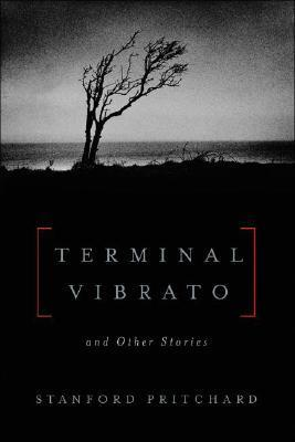 Terminal Vibrato: And Other Stories