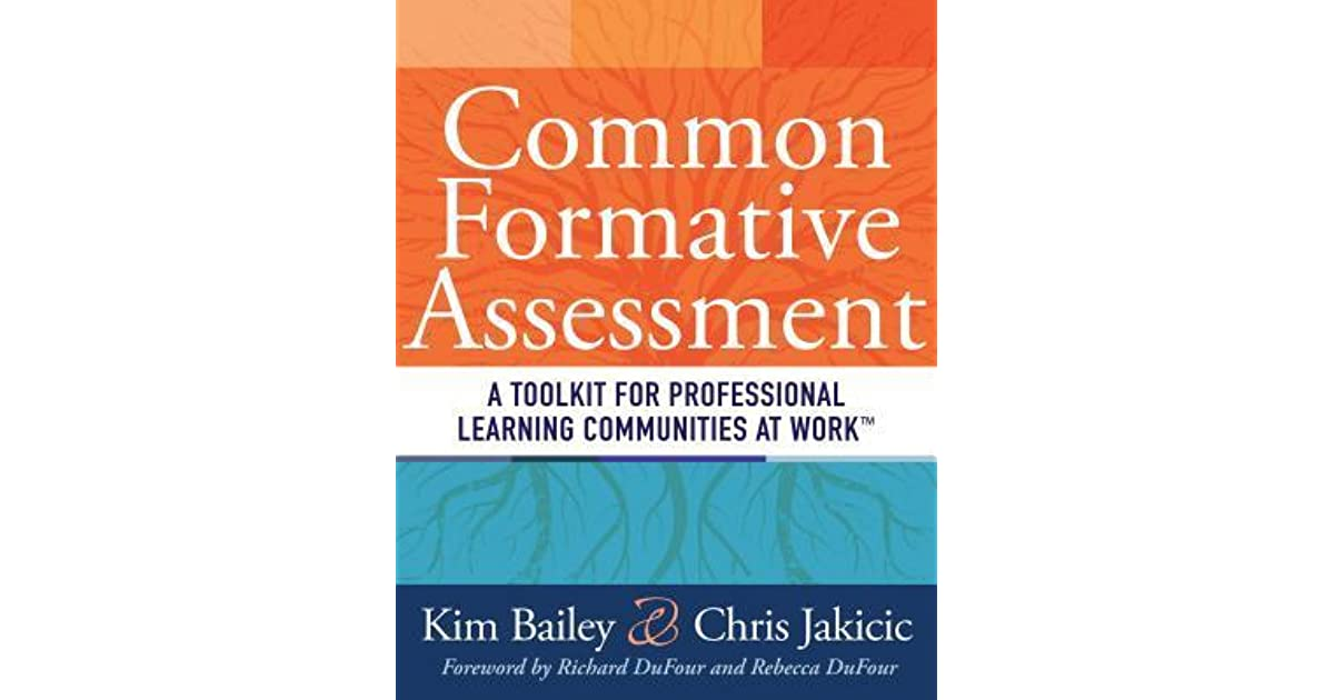 Common Formative Assessment A Toolkit For Professional Learning