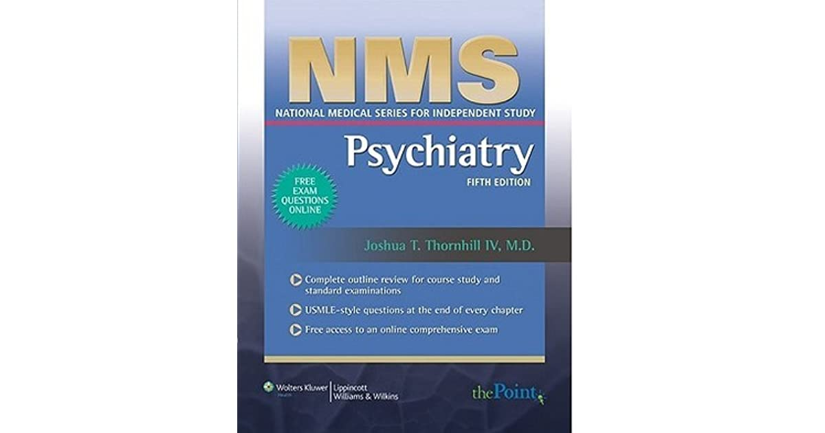 NMS Psychiatry by Joshua T Thornhill
