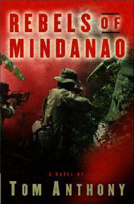 Rebels of Mindanao: A Novel