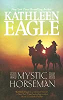 Mystic Horseman (Painted Pony, #2)