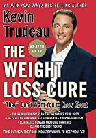 """The Weight Loss Cure """"""""They"""""""" Don't Want You to Know About"""