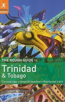 The Rough Guide to Trinidad & Tobago (Rough Guides), 7th Edition