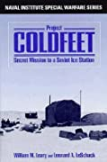 Project Coldfeet: Secret Mission to a Soviet Ice Station