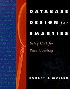 Database Design for Smarties: Using UML for Data Modeling