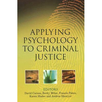 psychology and criminal justice essay Acriminal justice education and its potential impact on the socio-political-economic climate of central european nations: a short essay,@ journal of criminal justice education, vol 14 (1), spring, 105 - 118.