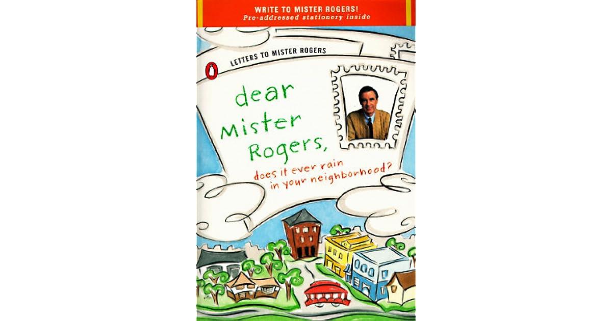 Dear Mister Rogers, Does It Ever Rain in Your Neighborhood