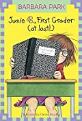 Junie B., First Grader (at Last!) (Junie B. Jones, #18)