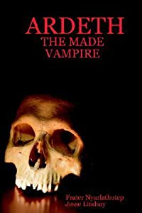Ardeth - The Made Vampire