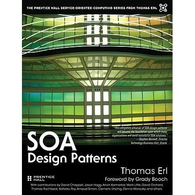 SOA Design Patterns (The Prentice Hall Service Technology Series from Thomas Erl)