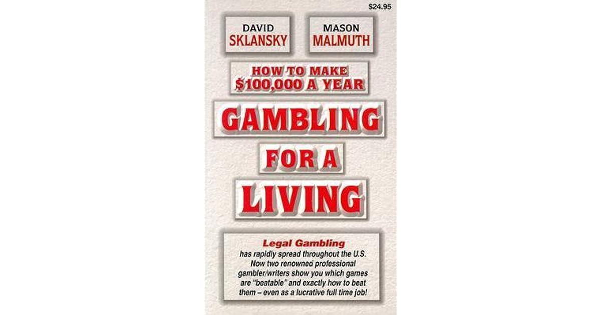 Gambling for a living the gambling debate