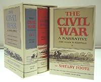 The Civil War: A Narrative [3 Volumes]