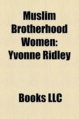 Muslim Brotherhood Women: Yvonne Ridley