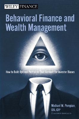Behavioral Finance and Wealth Management How to Build Optimal Portfolios That Account for Investor Biases