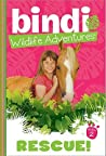 Rescue! (Bindi Wildlife Adventures, #2)