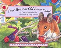 Deer Mouse at Old Farm Road - a Smithsonian's Backyard Book