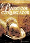 Barefoot Conquistador: Cabeza de Vaca and the Struggle for Native American Rights