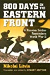 800 Days on the Eastern Front by Nikolai Litvin