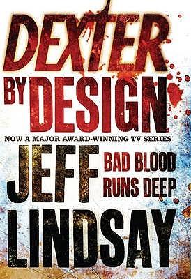 Dexter By Design (Dexter, #4)